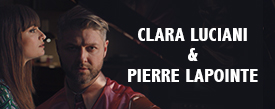 Clara Luciani & Pierre Lapointe