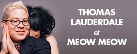 Thomas Lauderdale et Meow Meow