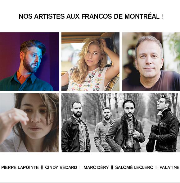 NOS ARTISTES AUX FRANCOS DE MONTRÉAL