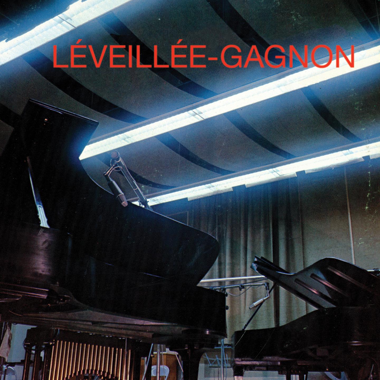 """LÉVEILLÉE-GAGNON"""""""