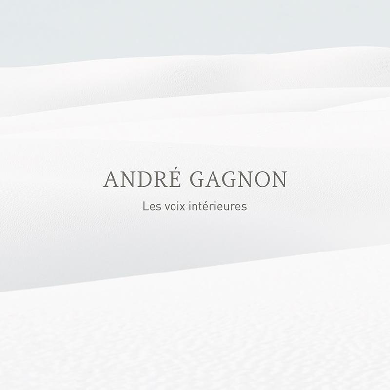André Gagnon – Les voix intérieures
